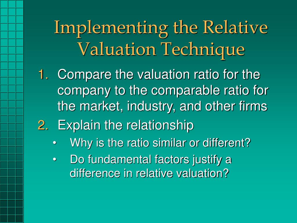 Implementing the Relative Valuation Technique