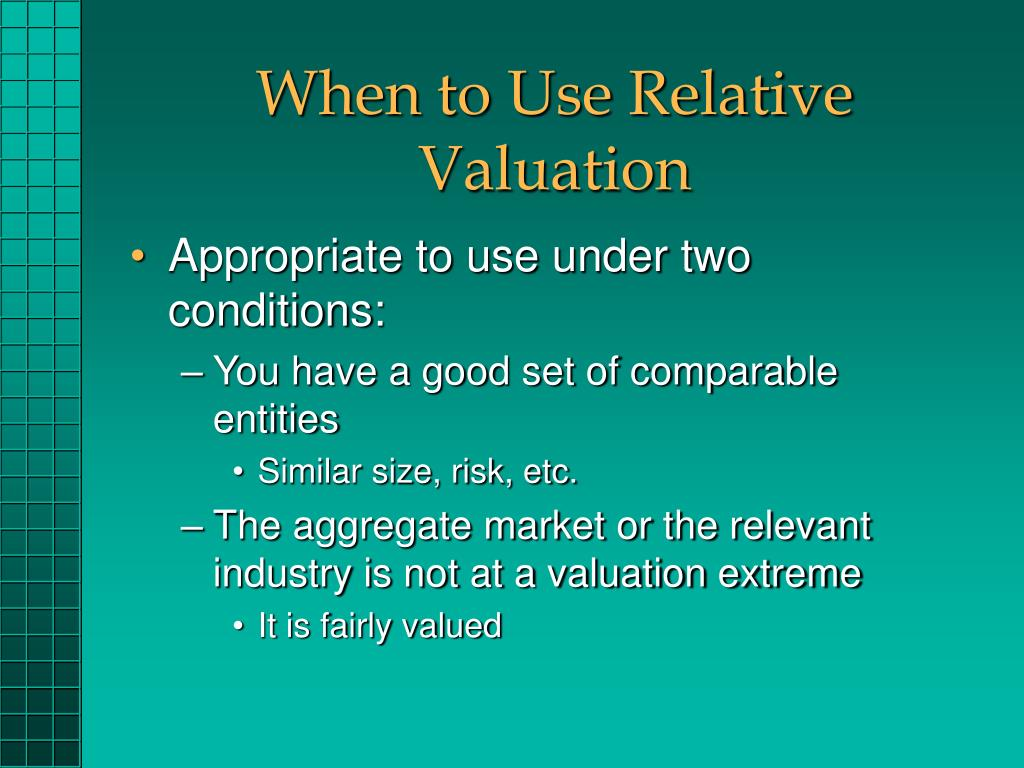When to Use Relative Valuation