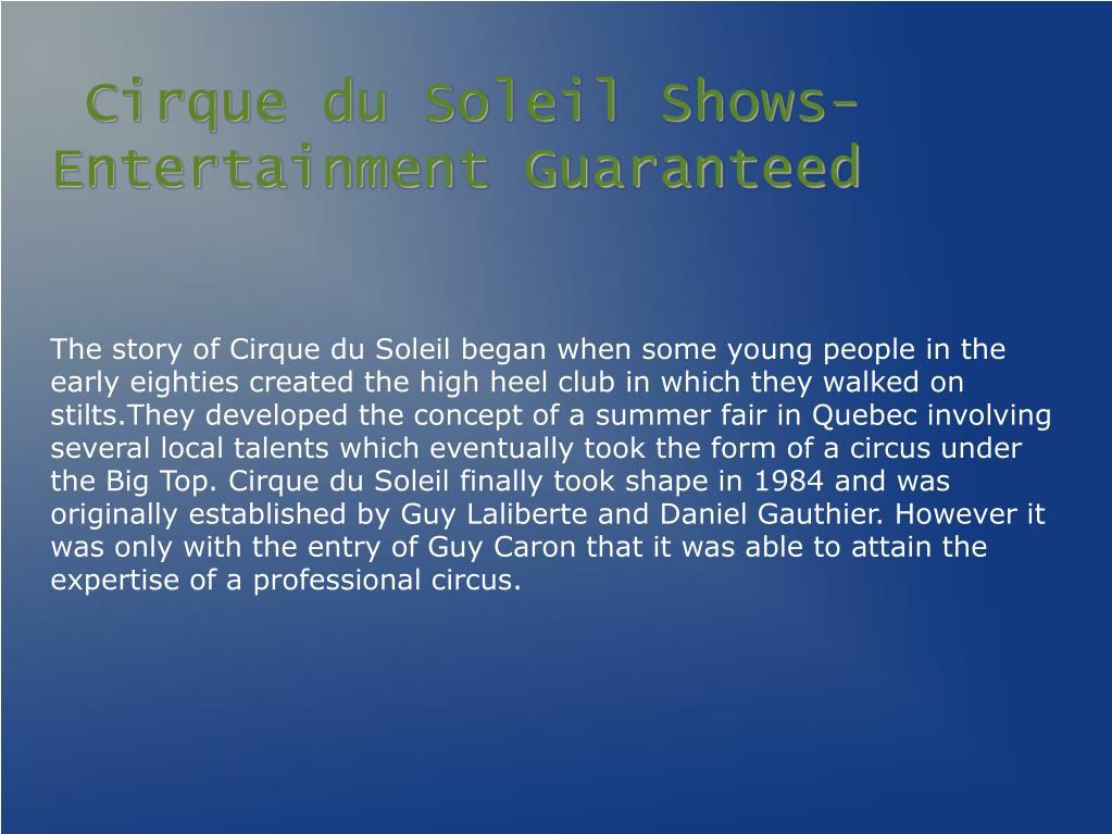 Cirque du Soleil Shows-Entertainment Guaranteed
