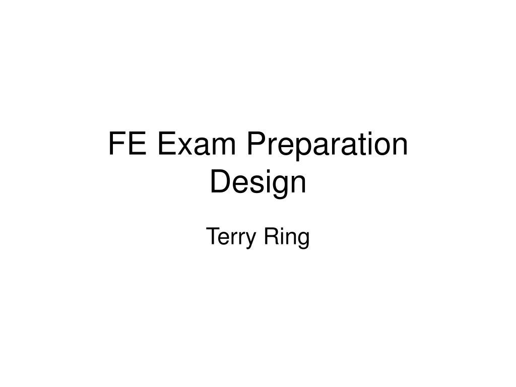 fe exam preparation design