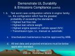 demonstrate ul durability emissions compliance cont d1