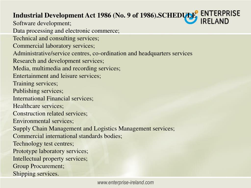 Industrial Development Act 1986 (No. 9 of 1986).SCHEDULE