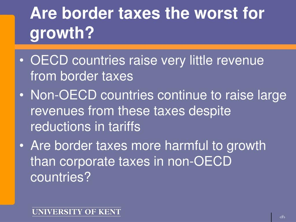 Are border taxes the worst for growth?