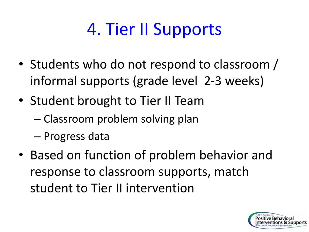 4. Tier II Supports