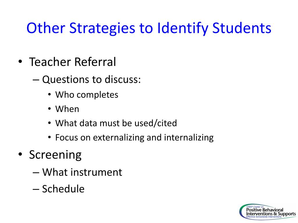 Other Strategies to Identify Students