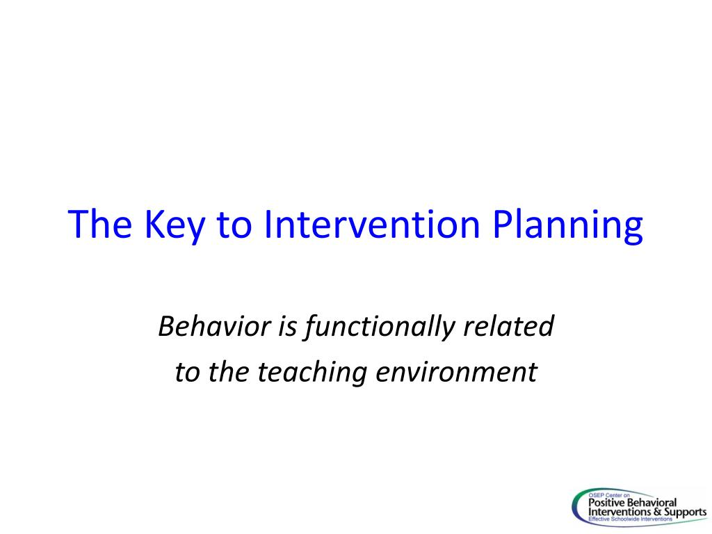 The Key to Intervention Planning