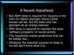 a recent hypothesis
