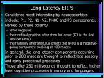long latency erps