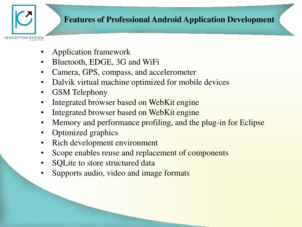 Features ofProfessional Android Application Development