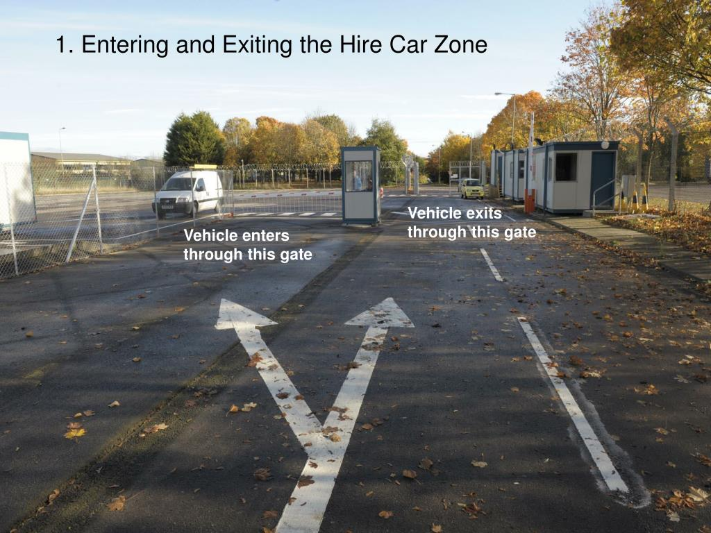 1. Entering and Exiting the Hire Car Zone