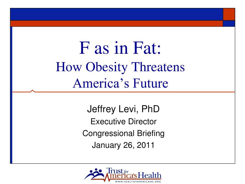 F as in Fat: