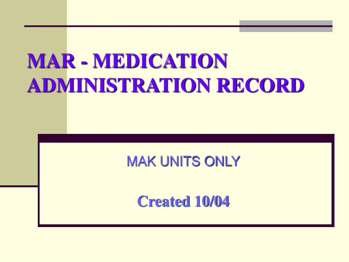 Mar medication administration record
