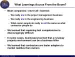 what learnings accrue from the boom