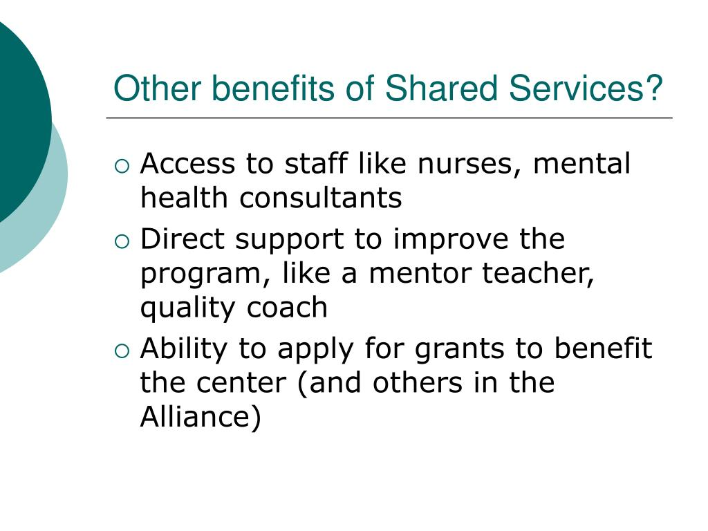 Other benefits of Shared Services?