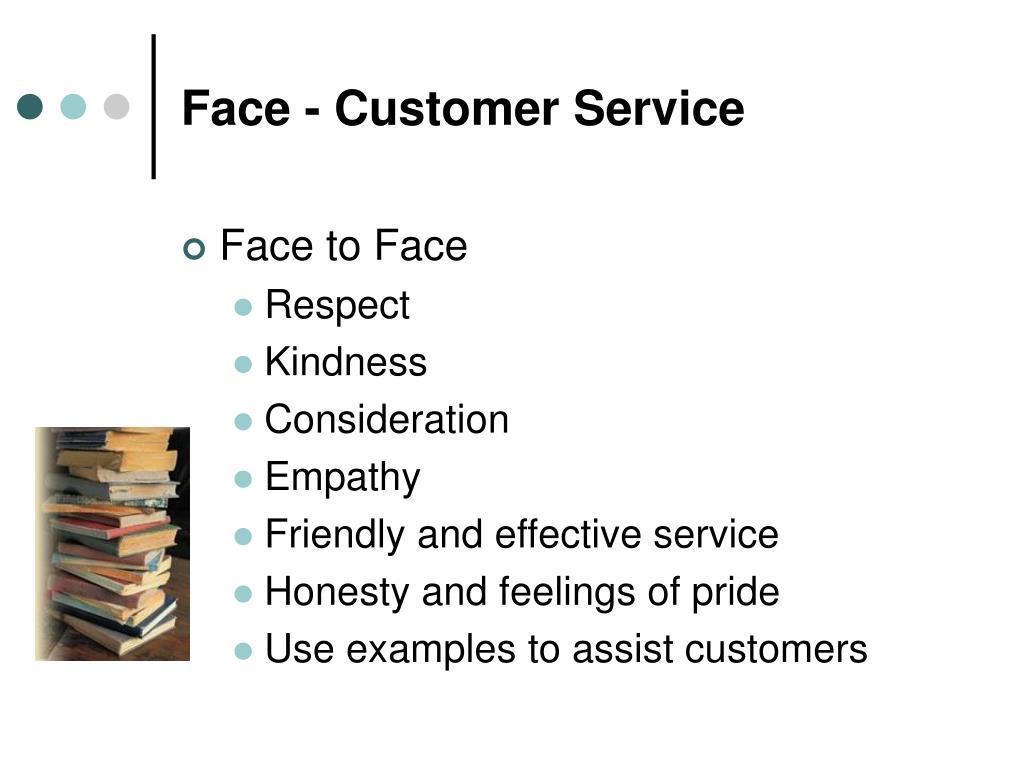 Face - Customer Service