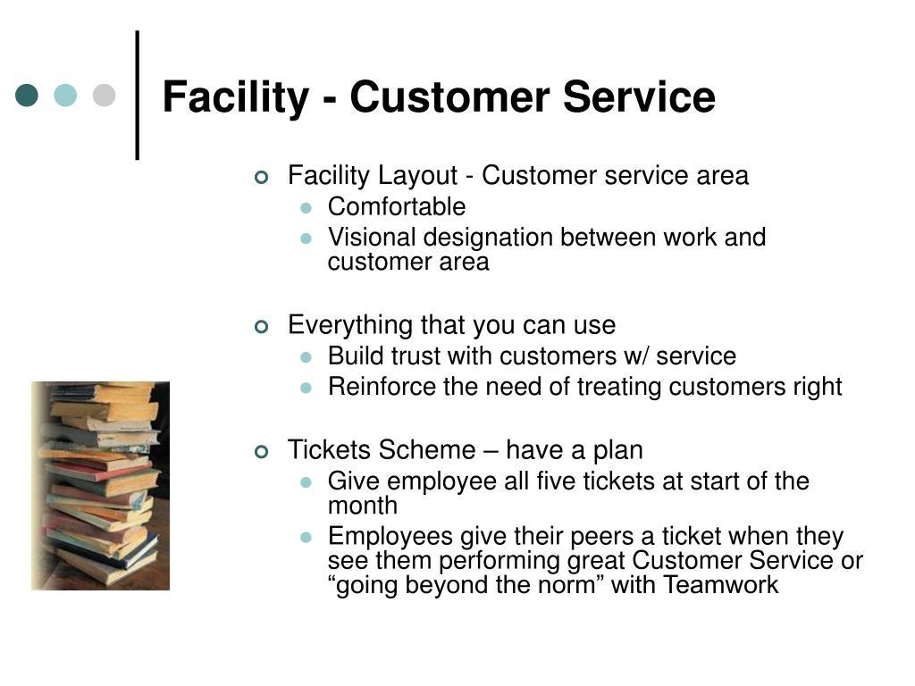 Facility - Customer Service