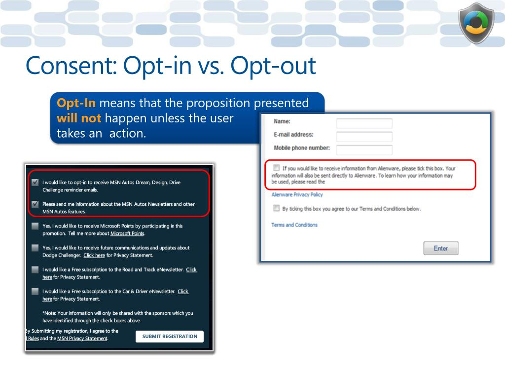 Consent: Opt-in vs. Opt-out