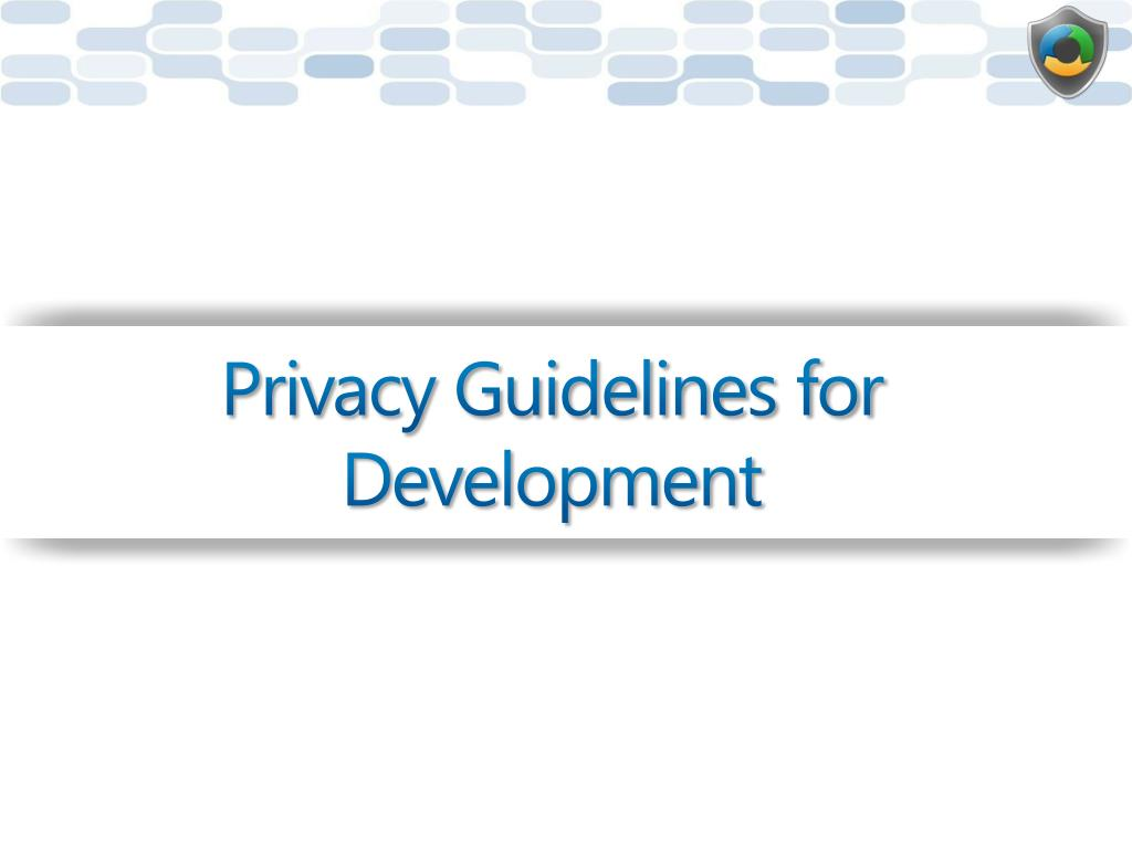 Privacy Guidelines for Development