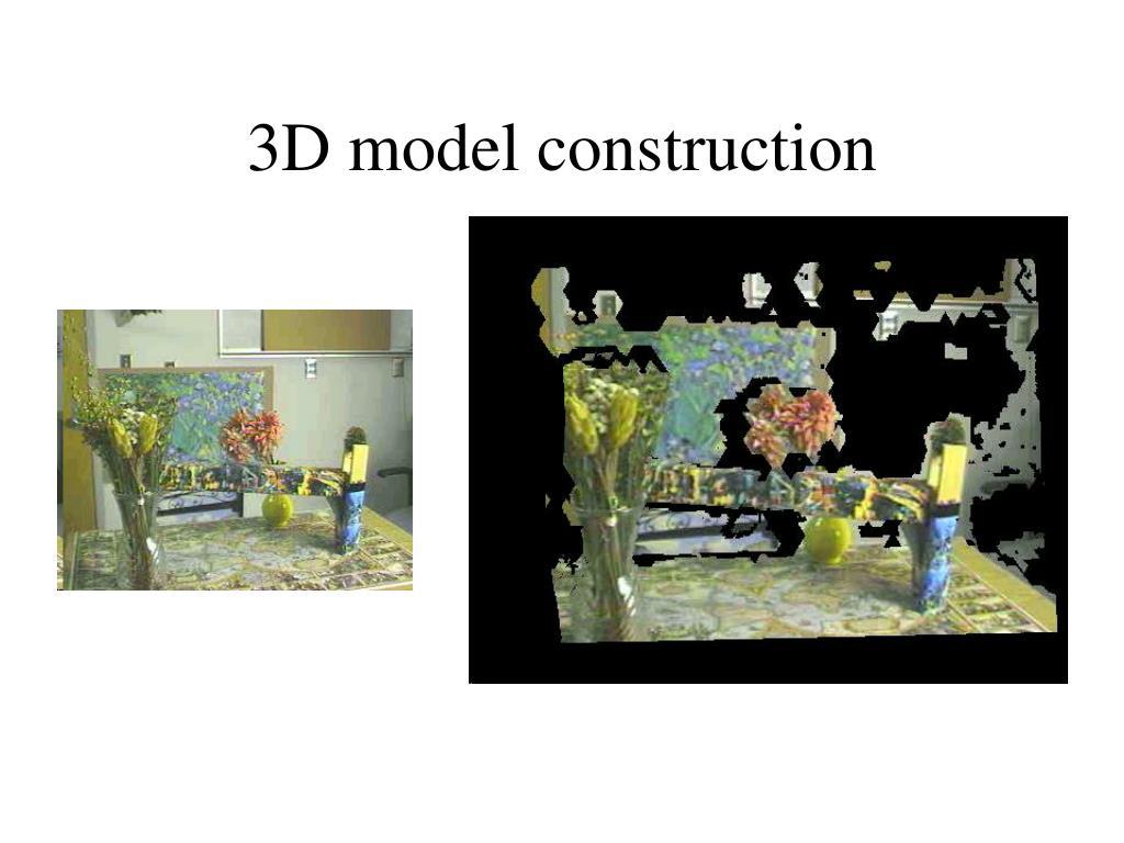 3D model construction