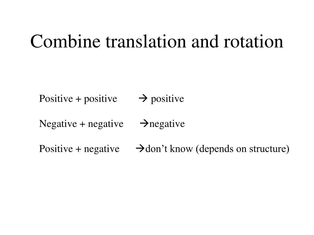 Combine translation and rotation
