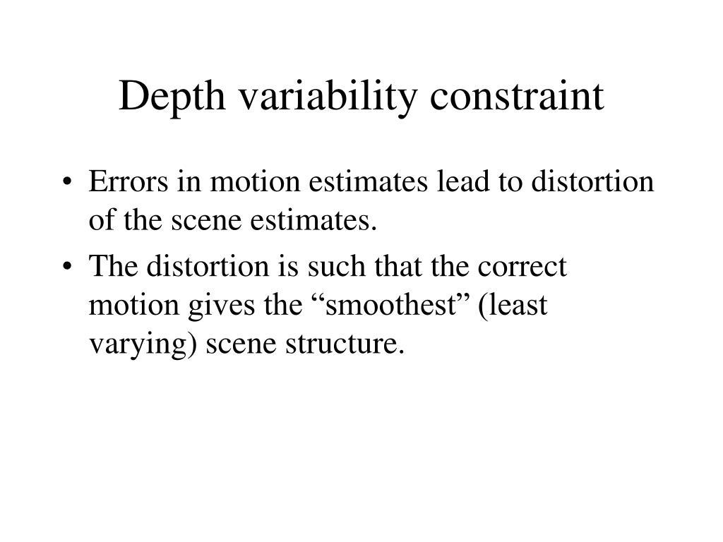 Depth variability constraint