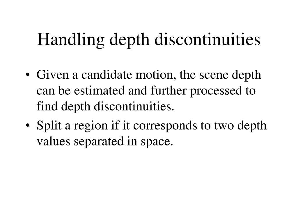 Handling depth discontinuities