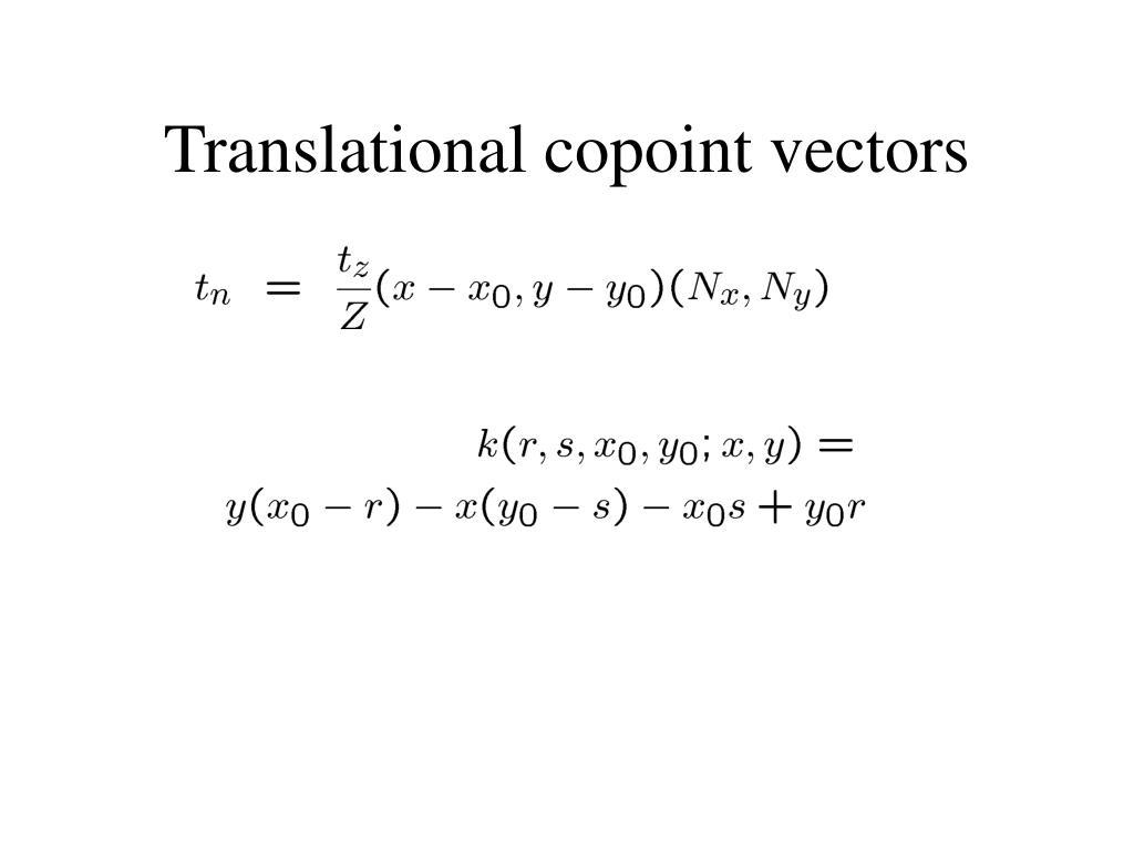 Translational copoint vectors