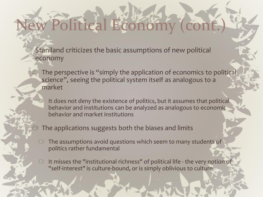 New Political Economy (cont.)