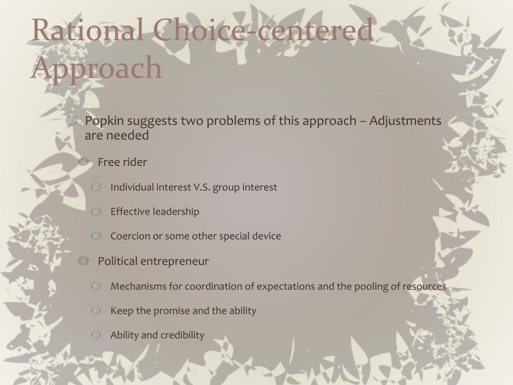 Rational Choice-centered Approach