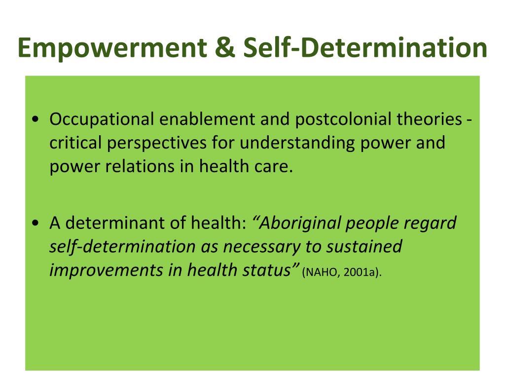Empowerment & Self-Determination
