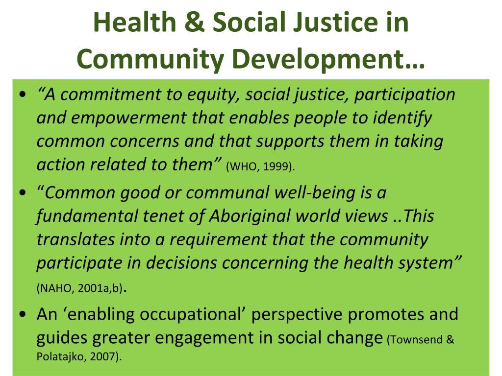 Health & Social Justice in Community Development…