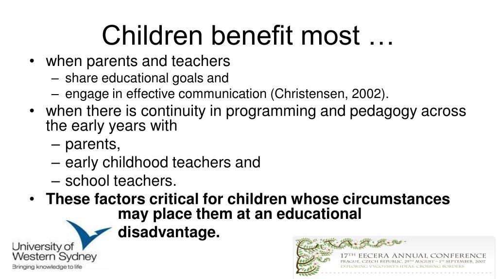 Children benefit most …