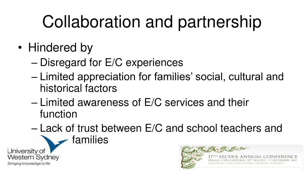Collaboration and partnership