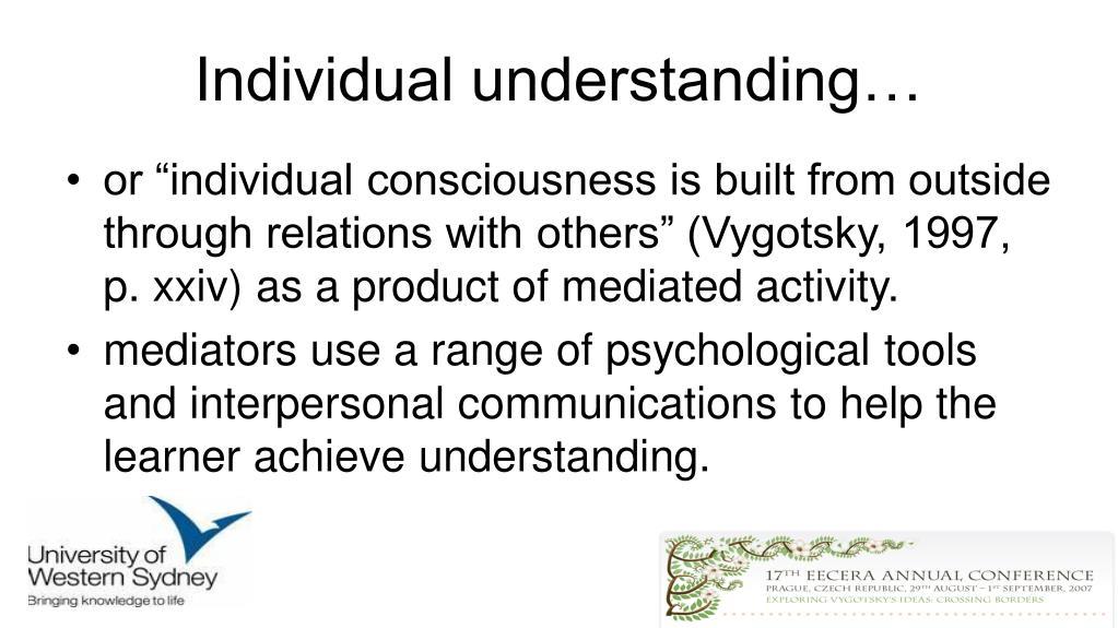 Individual understanding…