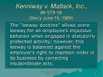 kenniway v matlack inc 88 sta 20 sec y june 15 1989