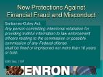 new protections against financial fraud and misconduct