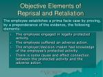objective elements of reprisal and retaliation