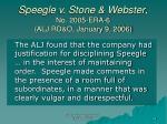 speegle v stone webster no 2005 era 6 alj rd o january 9 2006