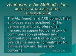 svendsen v air methods inc arb 03 074 alj 2002 air 16 august 26 2004