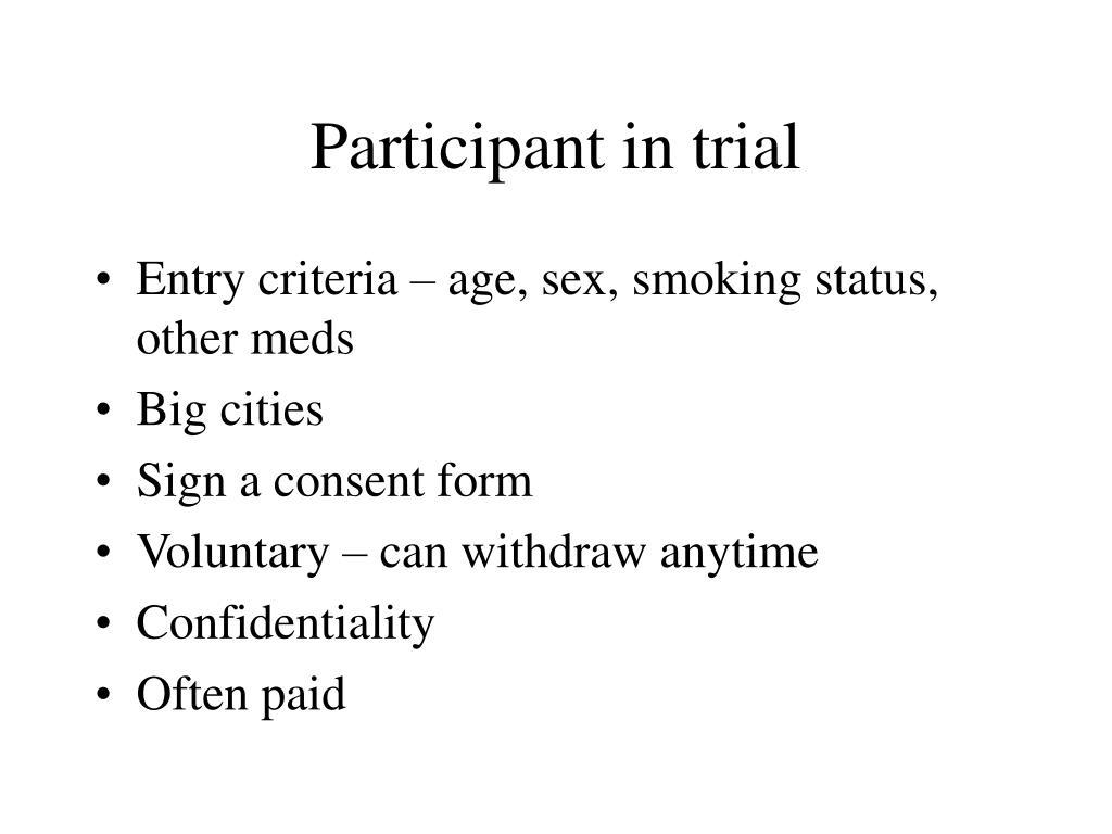 Participant in trial