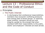 lecture 13 professional ethics and the code of conduct13