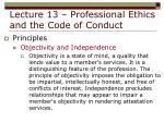 lecture 13 professional ethics and the code of conduct17