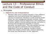lecture 13 professional ethics and the code of conduct18