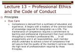 lecture 13 professional ethics and the code of conduct22