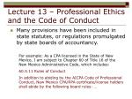 lecture 13 professional ethics and the code of conduct6