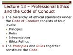 lecture 13 professional ethics and the code of conduct7