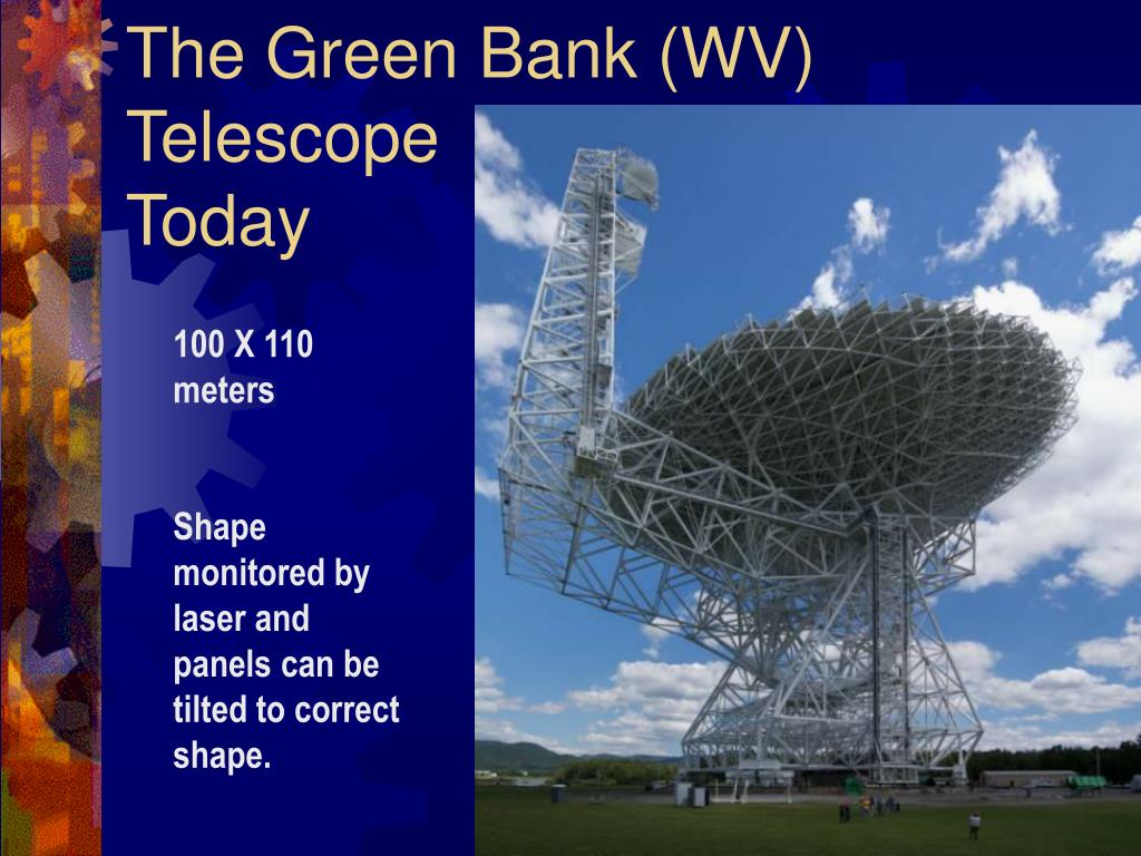 The Green Bank (WV) Telescope