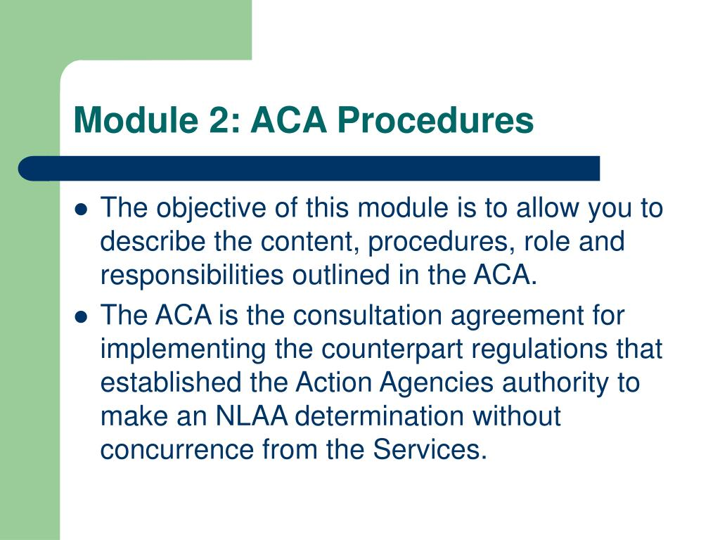 Module 2: ACA Procedures