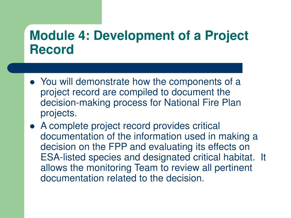 Module 4: Development of a Project Record