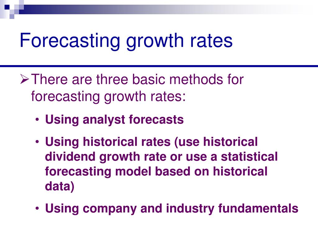 Forecasting growth rates